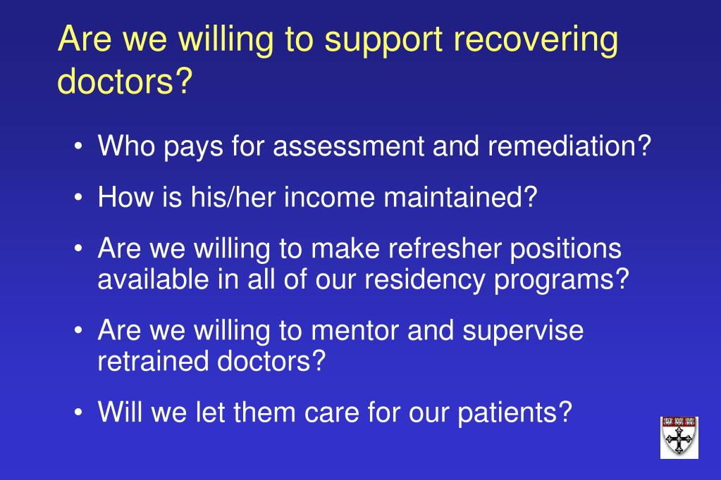 Are we willing to support recovering doctors?