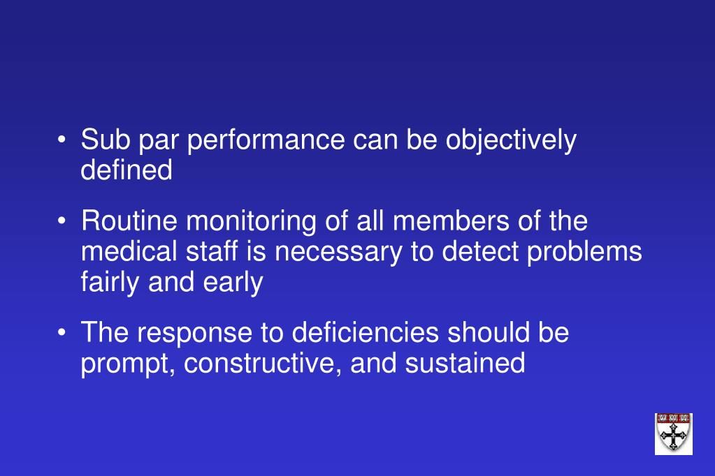 Sub par performance can be objectively defined