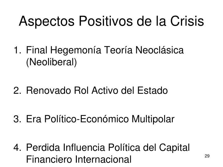 Aspectos Positivos de la Crisis