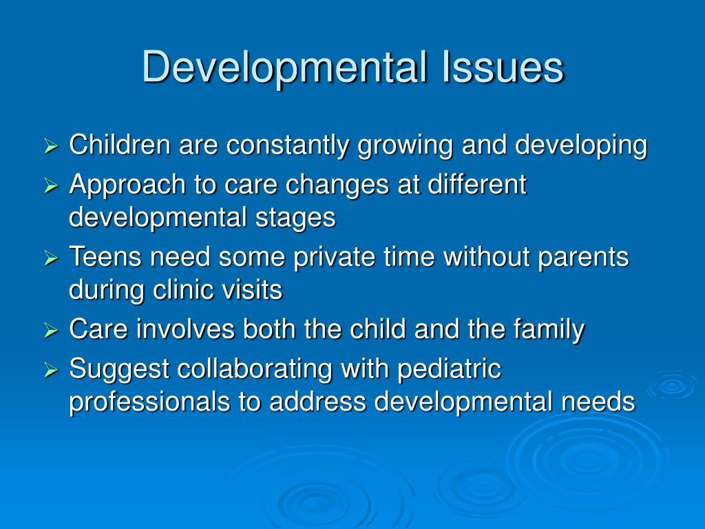 Developmental Issues