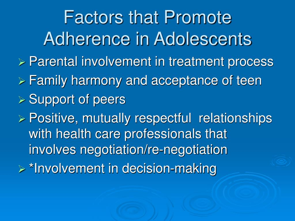 Factors that Promote Adherence in Adolescents