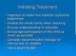 initiating treatment