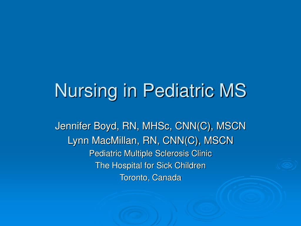 Nursing in Pediatric MS