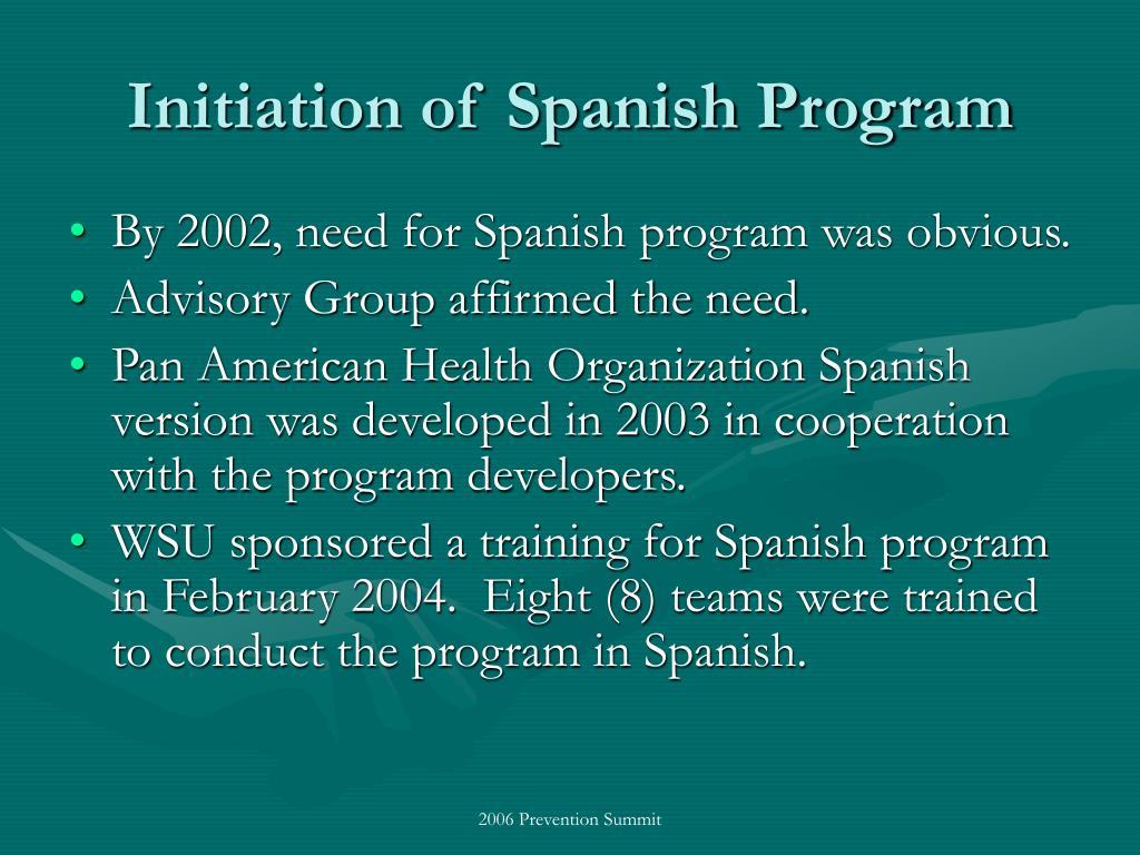 Initiation of Spanish Program