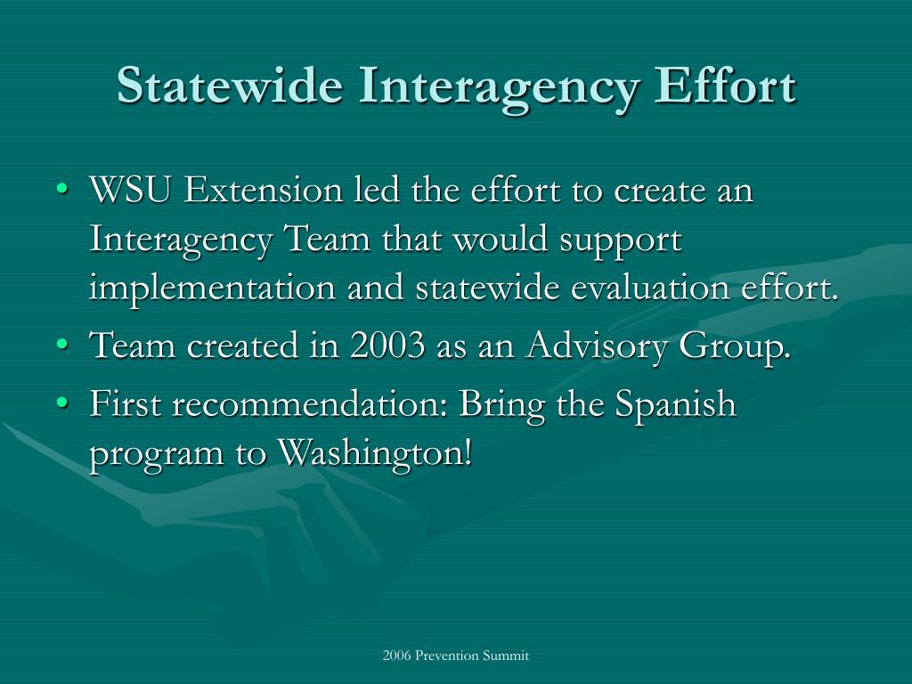 Statewide Interagency Effort