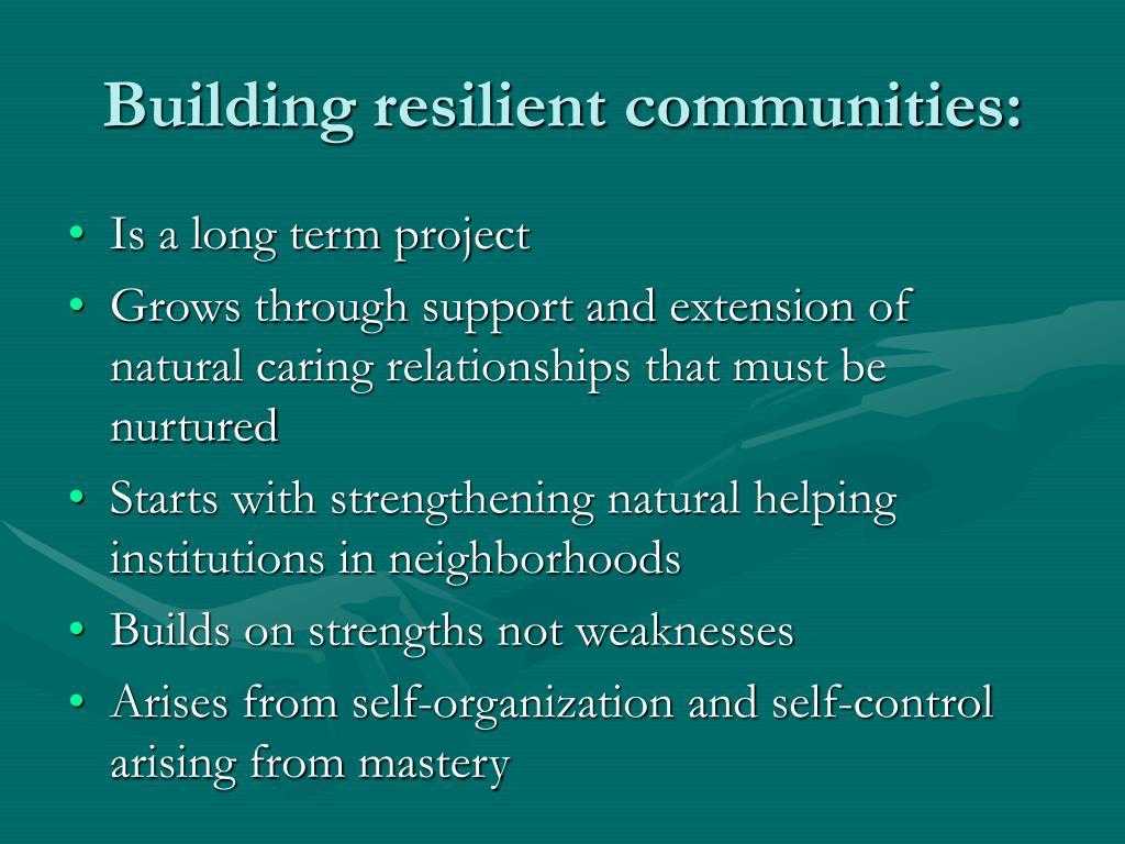 Building resilient communities: