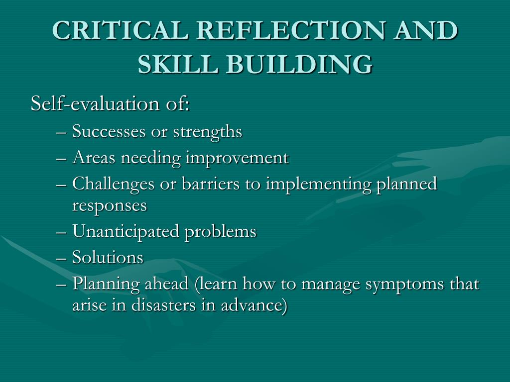 CRITICAL REFLECTION AND SKILL BUILDING