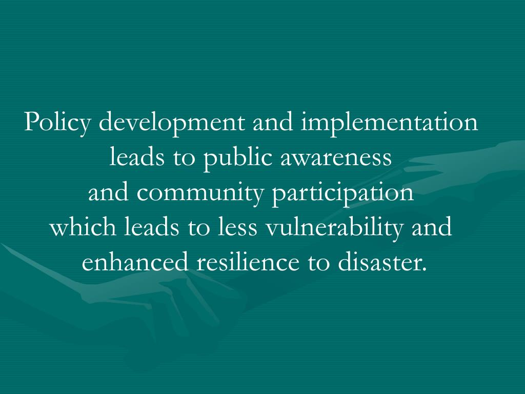 Policy development and implementation