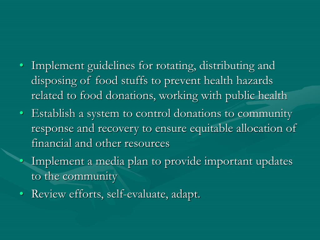 Implement guidelines for rotating, distributing and disposing of food stuffs to prevent health hazards related to food donations, working with public health