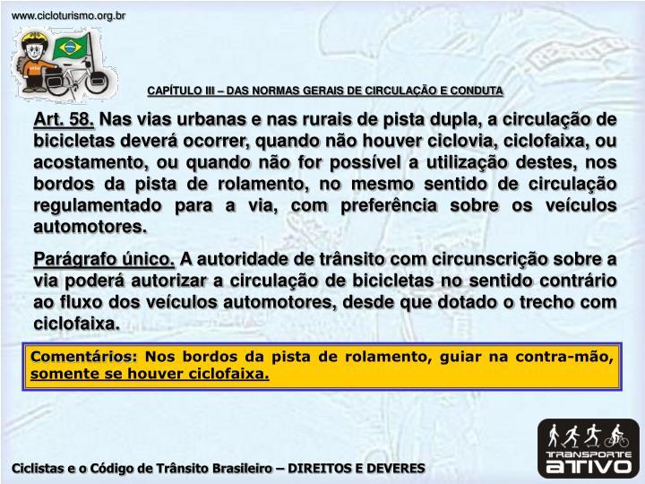 CAPÍTULO III – DAS NORMAS GERAIS DE CIRCULAÇÃO E CONDUTA
