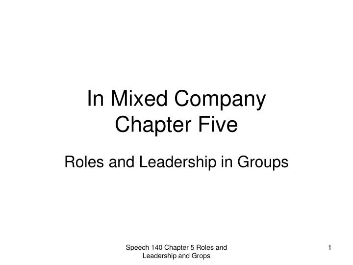in mixed company chapter five n.