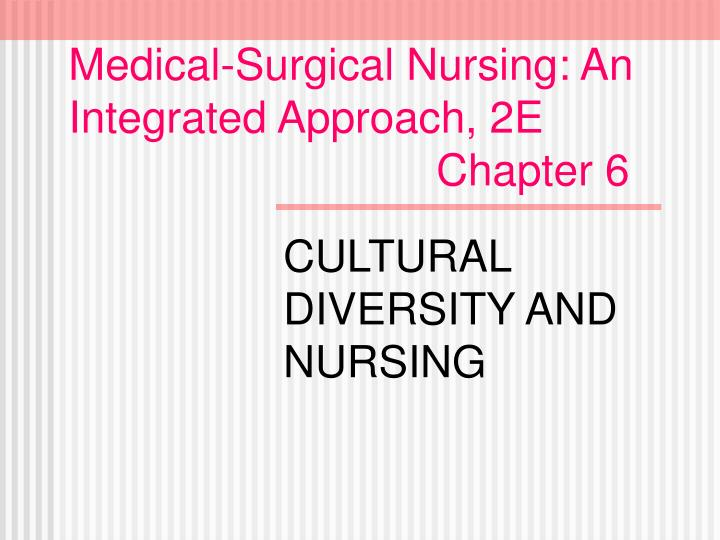 medical surgical nursing an integrated approach 2e chapter 6 n.