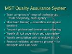 mst quality assurance system