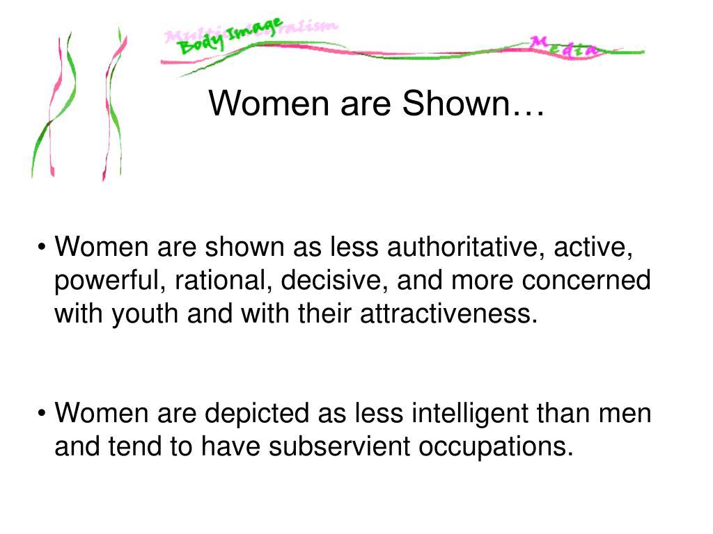 Women are Shown…