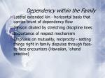dependency within the family5