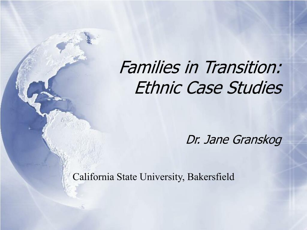 families in transition ethnic case studies