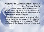 presence of complementary roles in the peasant family70