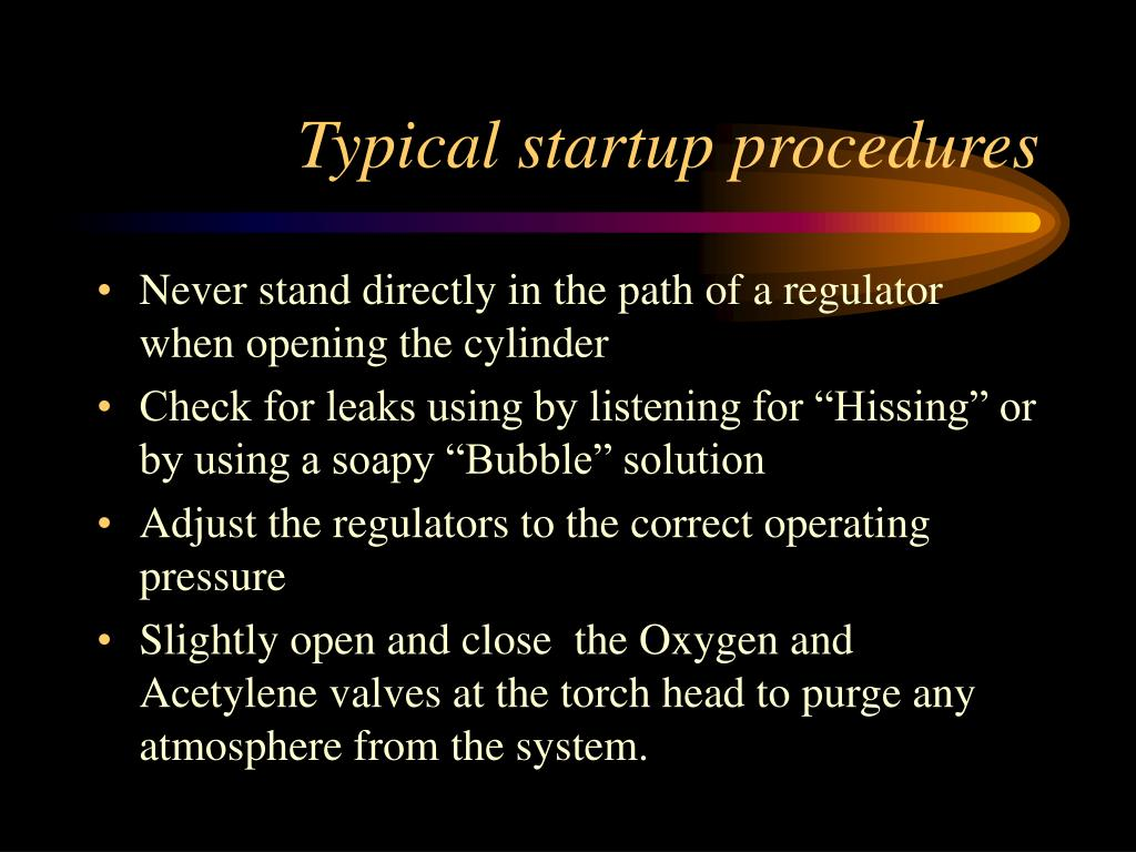 Typical startup procedures