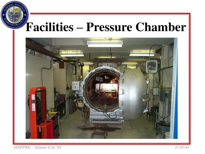 Facilities pressure chamber