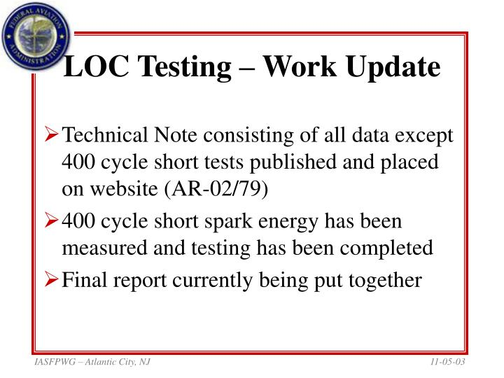 Loc testing work update