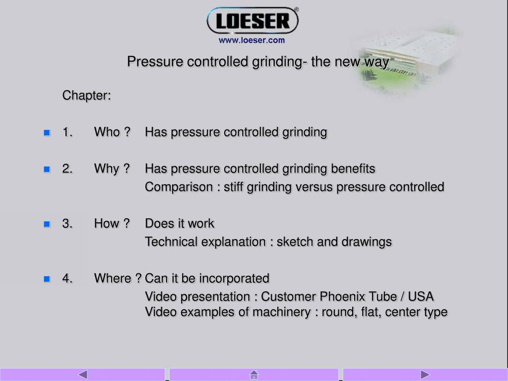 pressure controlled grinding the new way l.