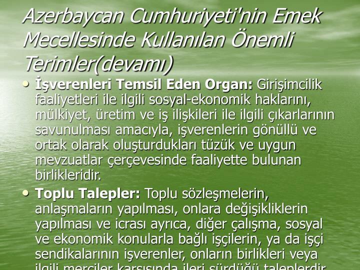 Azerbaycan Cumhuriyeti'nin Emek Mecellesinde Kullanılan Önemli Terimler(devamı)
