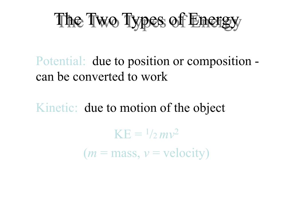 The Two Types of Energy