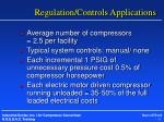 regulation controls applications