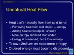 unnatural heat flow