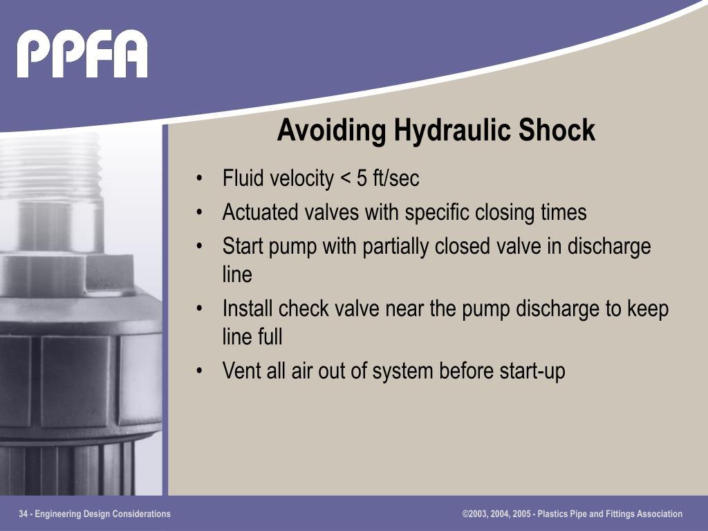 Avoiding Hydraulic Shock