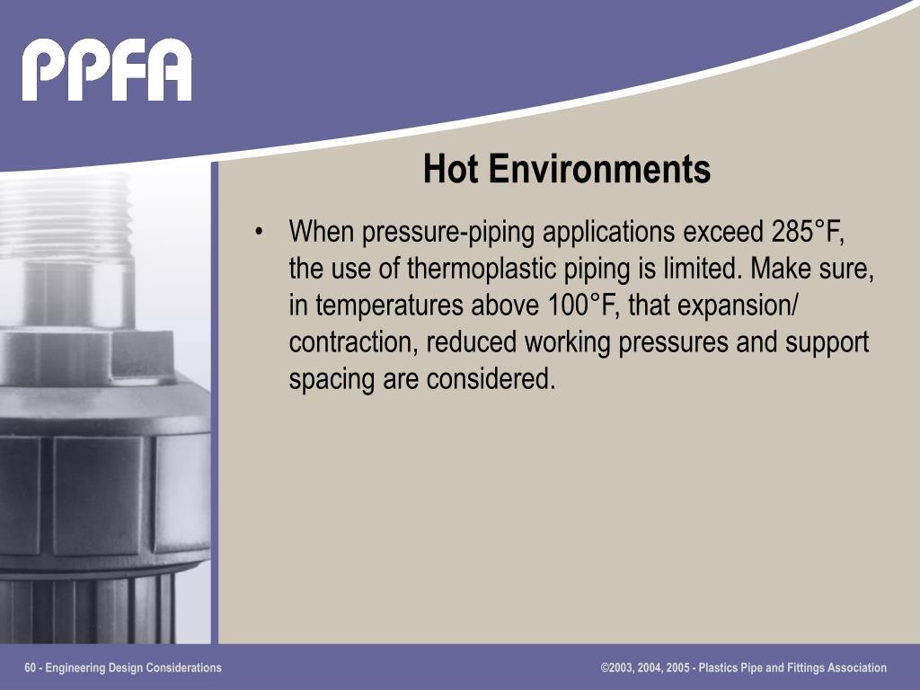 Hot Environments