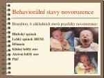 behavior ln stavy novorozence