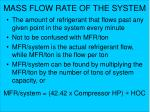 mass flow rate of the system