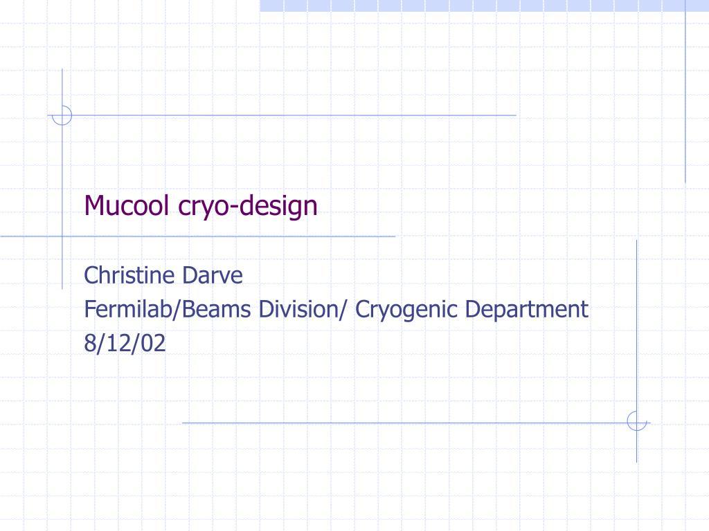 mucool cryo design l.