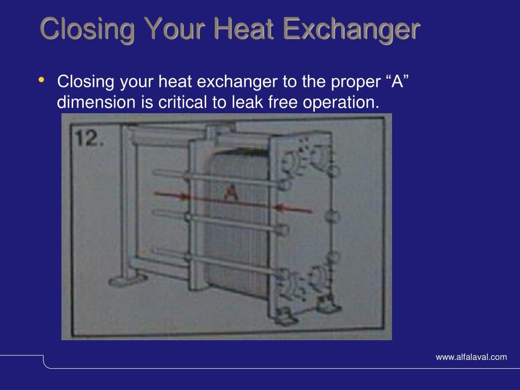 Closing Your Heat Exchanger
