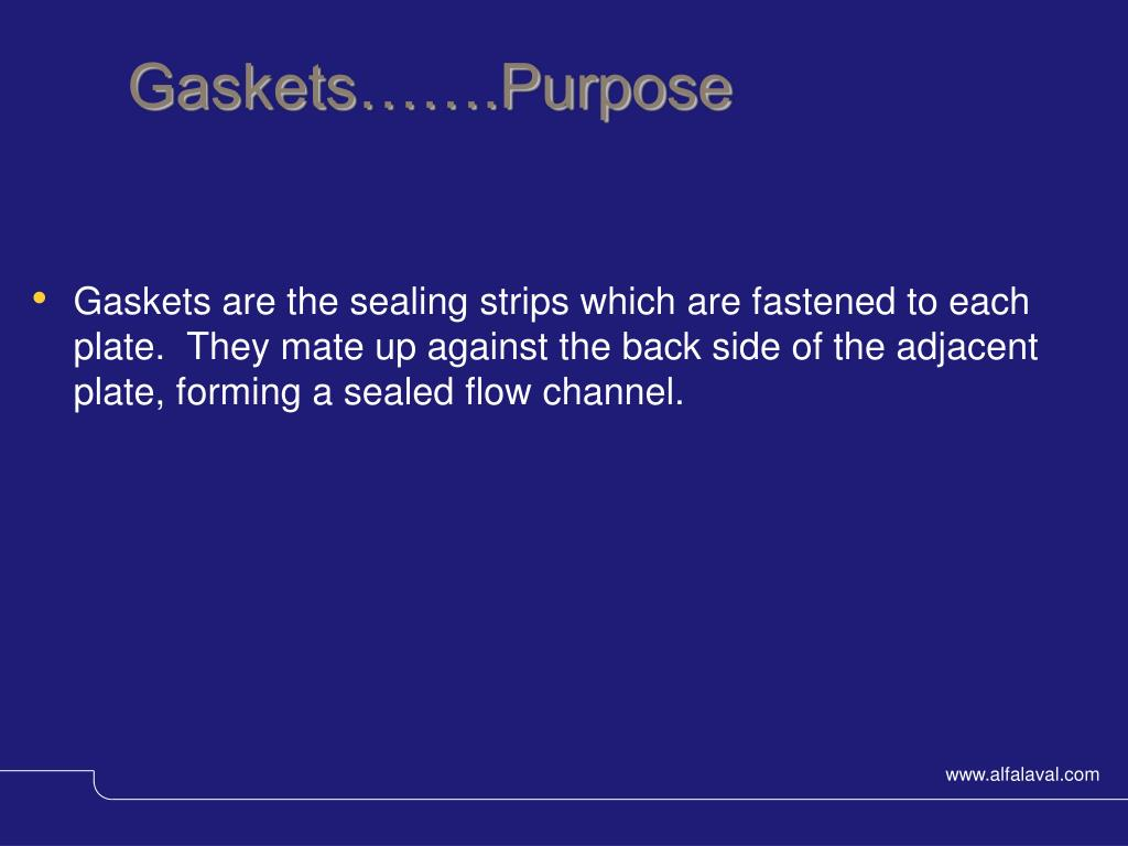 Gaskets…….Purpose