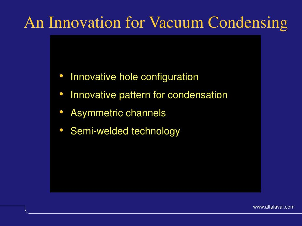 An Innovation for Vacuum Condensing
