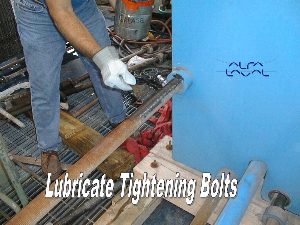 Lubricate Tightening Bolts