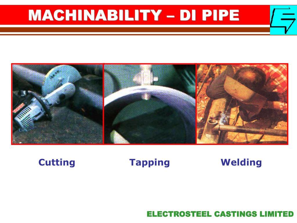 MACHINABILITY – DI PIPE