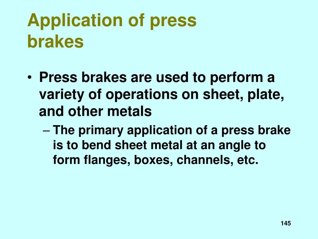 Application of press brakes