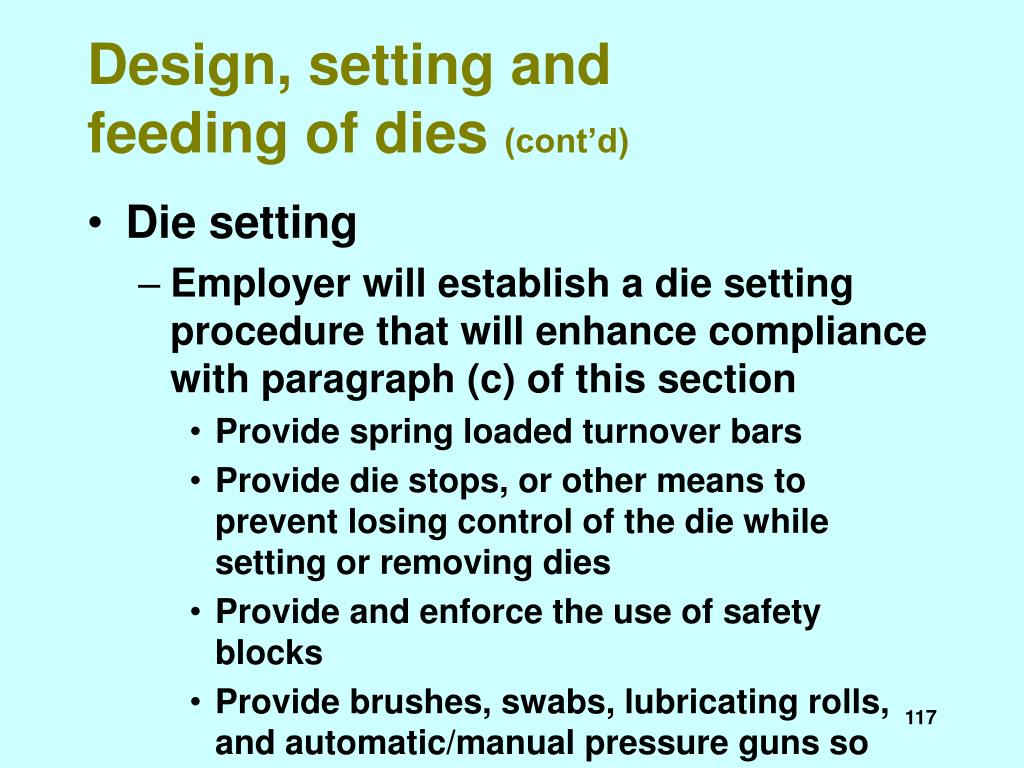 Design, setting and feeding of dies