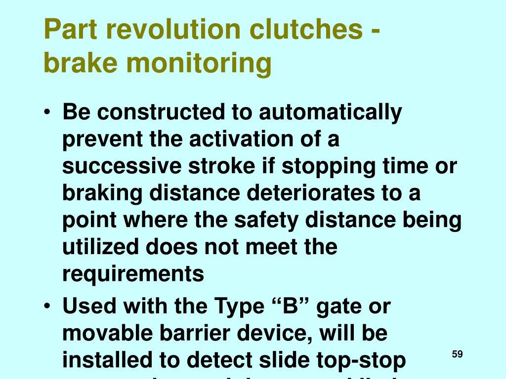 Part revolution clutches - brake monitoring