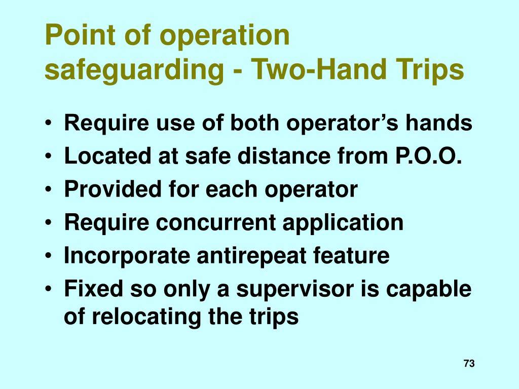 Point of operation safeguarding - Two-Hand Trips