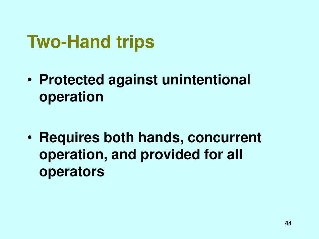 Two-Hand trips