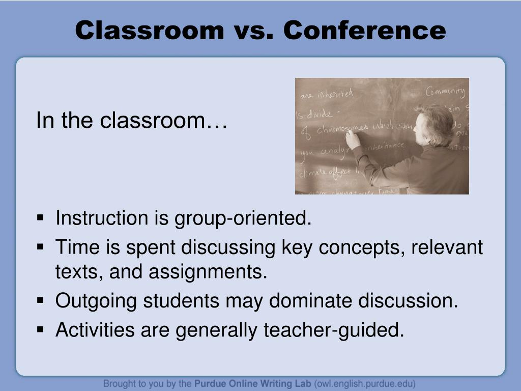 Classroom vs. Conference