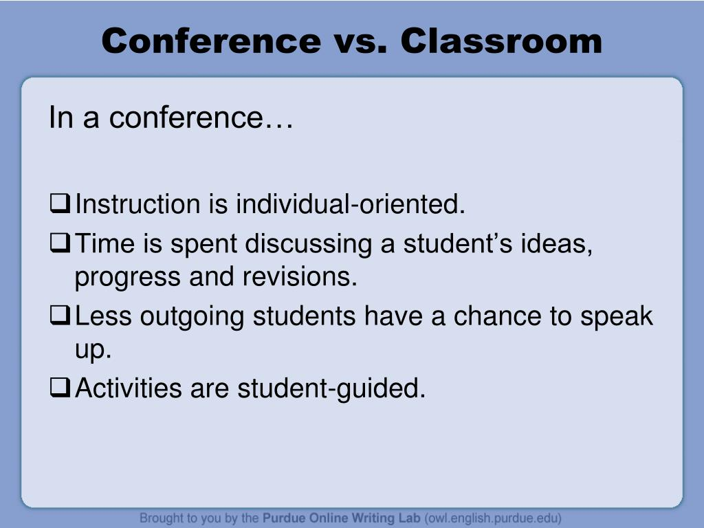 Conference vs. Classroom