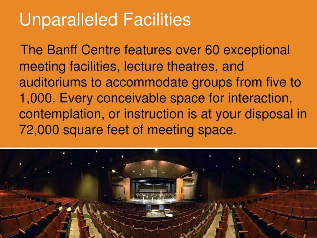 Unparalleled Facilities