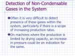 detection of non condensable gases in the system