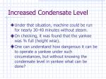 increased condensate level48