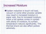 increased moisture22